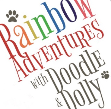 Rainbow Adventures with Doodle & Dolly
